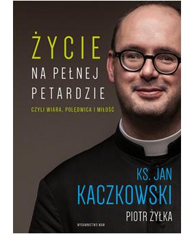 Książka o ks. Janie Kaczkowskim - motywacja dla chorych na RZS